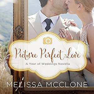 Picture Perfect Love Audiobook