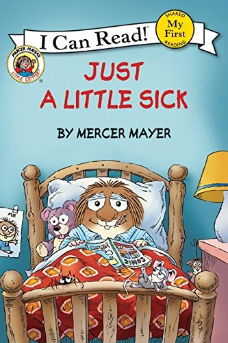 Just a Little Sick (My First I Can Read)