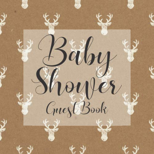 Baby Shower Guest Book: Rustic Stag Deer Shabby Chic Cowboy Hunting Theme - Gender Reveal Boy Girl Signing Sign In Guestbook, Welcome New Baby with ... Prediction, Advice Wishes, Photo Milestones]()