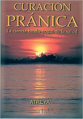 Descargador de libros para mac Curación pránica: Guía práctica de sanación natural (Nueva era) en español PDF DJVU 8489897018