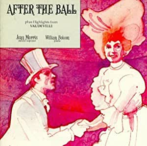 After the Ball plus Highlights from Vaudeville