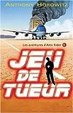 """Afficher """"Les aventures d'alex rider Aventures d'alex rider - jeu de tueur (Les)"""""""