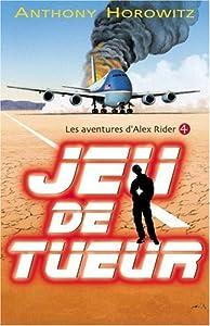 """Afficher """"Alex Rider n° 04 Jeu de tueur"""""""