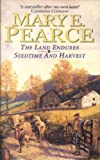 The Land Endures/Seedtime And Harvest: Land Endures AND Seedtime and Harvest v. 3 (Mary E. Pearce omnibus)