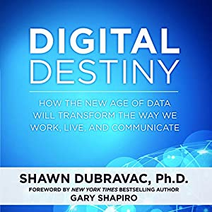 Digital Destiny Audiobook