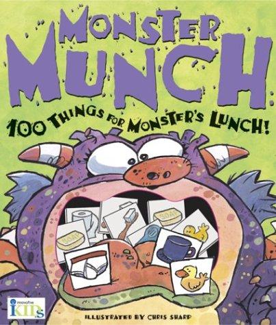 Monster Munch: 100 Things for Monster's Lunch!