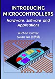 Introducing Microcontrollers, Michael Collier and Susan Sun, 1492298654
