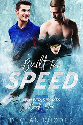 Built for Speed: Winter Sports, Book 1 by [Rhodes, Declan]