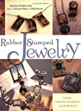 Rubber Stamped Jewelry, Sharilyn Miller, 1581803842