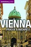 Vienna, Prague and Budapest, Mary-Ann Gallager and Sadakat Kadri, 1566568714
