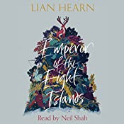 Emperor of the Eight Islands | Lian Hearn