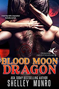 Blood Moon Dragon (Dragon Investigators Book 2) by [Munro, Shelley]