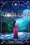 Starburner (Moonburner Cycle Book 3)