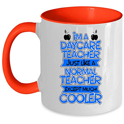 Just Like A Normal Teacher Coffee Mug, I'm A Daycare Teacher Accent Mug (Accent Mug - Red) ()