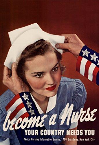 [WPA War Propaganda Become A Nurse Your Country Needs You WWII Patriotism Motivational Poster 12x18] (Ww2 Navy Uniforms)