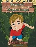 Brayden's Magical Jungle: Book 1 in the Brayden's Magical Journey Series