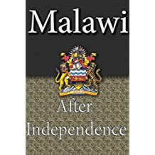 History and Culture of Malawi, History of Malawi, Republic of Malawi, Malawi: People of Malawi and her Ethnic differences, Malawi government, religion and culture.