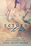 Return to Me: Book 5 of the Fated Hearts Series