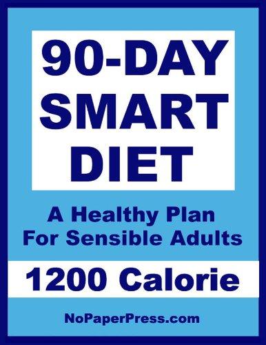 90-Day Smart Diet - 1200 Calorie (90 Diet)
