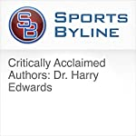 Critically Acclaimed Authors: Dr. Harry Edwards | Ron Barr