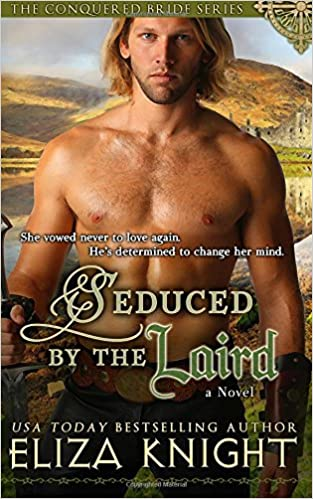 Français livre audio télécharger gratuitement Seduced by the Laird (Conquered Bride Series) (Volume 2) (Littérature Française) DJVU by Eliza Knight