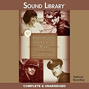 Reporting America at War Audiobook