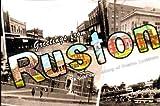 Greetings from Ruston: A Post Card History of Ruston, Louisiana