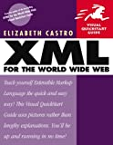 XML for the World Wide Web, Elizabeth Castro, 0201710986