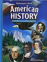 American History, Grades 6-8 Beginnings Through Reconstruction: Mcdougal Littell American History (McDougal Littell Middle School American History)