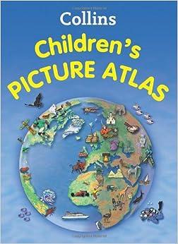 Collins Children's Picture Atlas: HarperCollins UK: 9780007479443: Amazon.com: Books