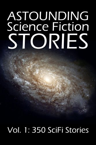 Astounding Science Fiction Stories: An Anthology of 350