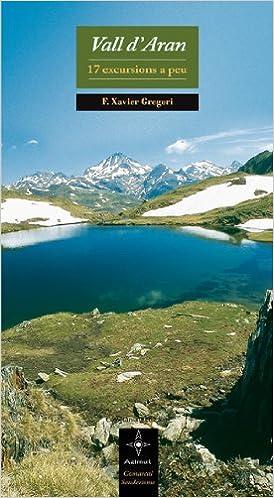 Libro PDF Gratis Vall D'aran: 17 Excursions A Peu