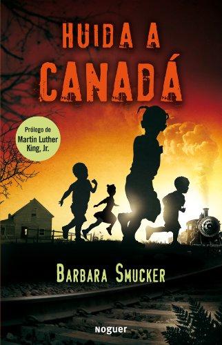 (Huida a Canada / Underground to Canada (Spanish Edition))