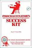 img - for Procrastinator's Success Kit: How to Get What You Really Want from Yourself by Alyce P. Cornyn-Selby (1987-04-01) book / textbook / text book
