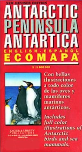 Antarctic Peninsula Antartica - Ecomapa (English/Spanish Edition)