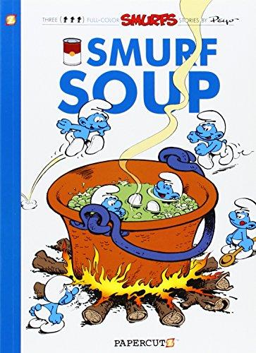 Smurfs #13: Smurf Soup, The (The Smurfs Graphic Novels)