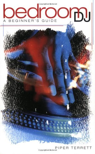 Bedroom DJ (Beginner's Guides (Ominbus Press))