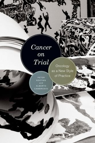 Cancer on Trial: Oncology as a New Style of Practice