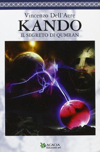 Kando. Il segreto di Qumram Vincenzo DellAere