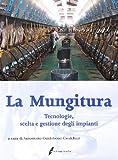 Image de La mungitura. Tecnologie, scelta e gestione degli impianti