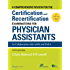 A Comprehensive Review For the Certification and Recertification Examinations for Physician Assistants: Theory and Application