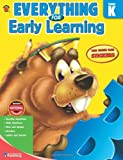 Everything for Early Learning, Grade K, Carson-Dellosa Publishing Staff, 0769667007
