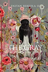 The Gray: A Relationship Etiquette Study (BEREOLAESQUE) (Volume 3)