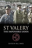 St.Valery: The Impossible Odds