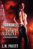 Shades of Gray, L. M. Pruitt, 1927116015