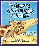 The Giraffe Who Was Afraid of Heights, David  A. Ufer, 1607187051
