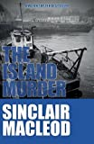 The Island Murder (A Reluctant Detective Mystery)