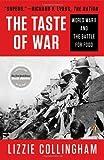 Taste of War, Lizzie Collingham, 0143123017