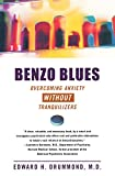 Benzo Blues: Overcoming Anxiety Without Tranquilizers