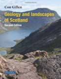 Geology and Landscapes of Scotland, Con Gillen, 1780460090